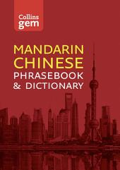 Collins Mandarin Chinese Phrasebook and Dictionary Gem Edition: Essential phrases and words