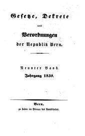 Gesetze, Dekrete und Verordnungen des Kantons Bern: 1839