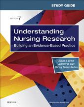 Study Guide for Understanding Nursing Research: Building an Evidence-Based Practice, Edition 7
