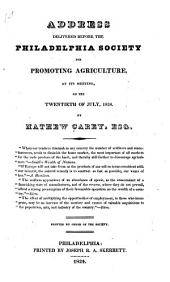 Address delivered before the Philadelphia Society for Promoting Agriculture ... Second edition