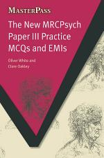 The New MRCPsych Paper III Practice MCQs and EMIs