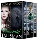 The Talisman Series: Books 1-3 + novella