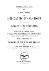 On the Use of Medicated Inhalations in the Treatment of Diseases of the Respiratory Organs