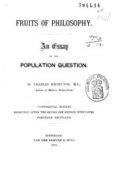 Fruits of Philosophy: An Essay on the Population Question