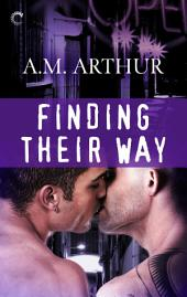 Finding Their Way: A sexy second chance BDSM M/M romance
