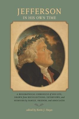 Jefferson in His Own Time