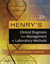 Henry's Clinical Diagnosis and Management by Laboratory Methods: Edition 23