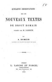 Quelques observations sur les nouveaux textes de droit romain publiés