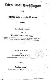 Otto von Frehsingen nach seinen Leben und Wirken