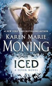 Iced: Fever Series