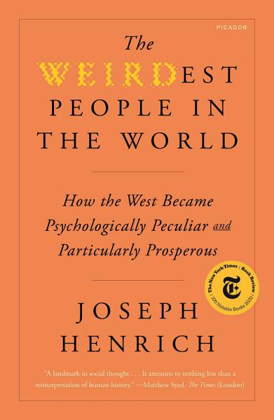 Download The WEIRDest People in the World Book