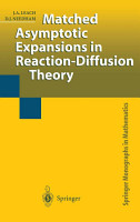Matched Asymptotic Expansions in Reaction Diffusion Theory PDF