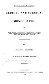 Medical and Surgical Monographs