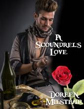 A Scoundrel's Love