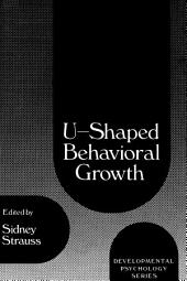 U-Shaped Behavioral Growth