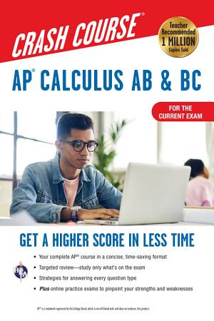 AP   Calculus AB   BC Crash Course 3rd Ed   For the 2021 Exam  Book   Online PDF