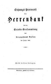 Sitzungs-Protokoll der Herrenbank bei der Stände-Versammlung des Herzogthums Nassau: 1831