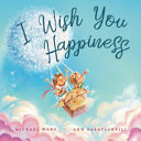I Wish You Happiness Book PDF