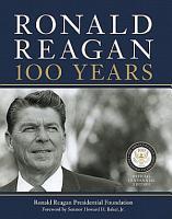 Ronald Reagan  100 Years PDF