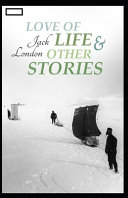 Love of Life   Other Stories Annotated PDF