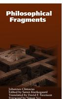 Philosophical Fragments  or  a Fragment of Philosophy PDF