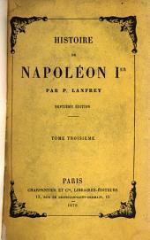 Histoire de Napoléon Ier: par P. Lanfrey, Volume3
