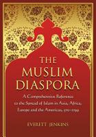 The Muslim Diaspora  Volume 1  570 1500  PDF