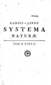 Caroli Linnaei... Systema naturae