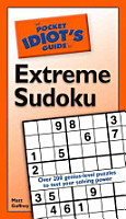 The Pocket Idiot s Guide to Extreme Sudoku PDF
