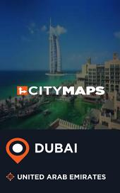 City Maps Dubai United Arab Emirates