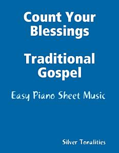Count Your Blessings Traditional Gospel   Easy Piano Sheet Music Book