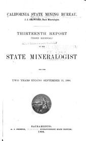 Report of the State Mineralogist: Volume 13