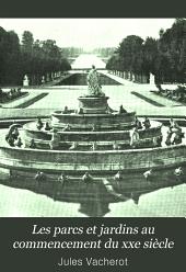 Les parcs et jardins au commencement du xxe siècle: École française (Barillet-Deschamps)