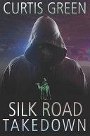 Silk Road Takedown