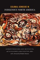 Colonial Genocide in Indigenous North America PDF