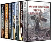 The End Times Saga Box Set: A Christian Fiction Series (Books 1 - 7)
