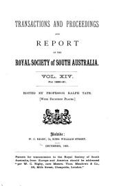 Transactions of the Royal Society of South Australia: Volume 14