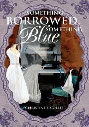 Something Borrowed Something Blue Book PDF