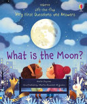 Lift the Flap Very First Questions and Answers: What Is the Moon? Board Book