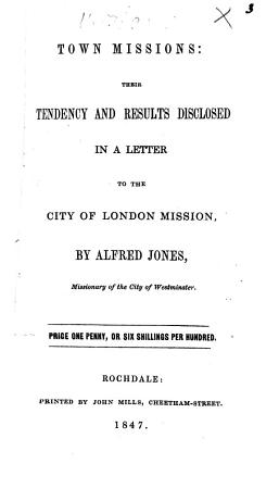Town missions  their tendency and results disclosed in a letter to the City of London Mission PDF
