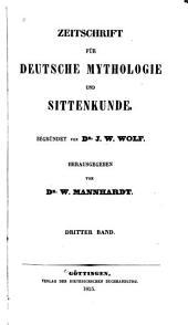 Zeitschrift für deutsche Mythologie und Sittenkunde: Band 3