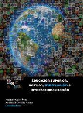 Educación superior: Gestión, innovación e internalización