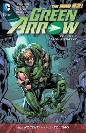 Green Arrow Vol. 2: Triple Threat (The New 52)