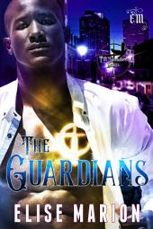 The Guardians: Volume 1
