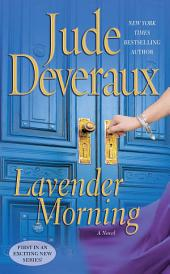 Lavender Morning: A Novel