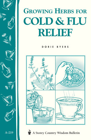 Growing Herbs for Cold   Flu Relief