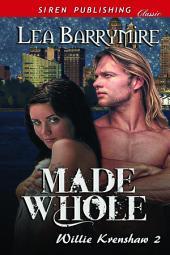 Made Whole [Willie Krenshaw 2]