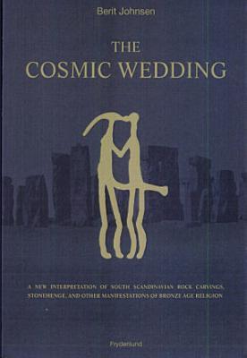 The Cosmic Wedding