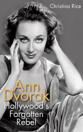 Ann Dvorak – Hollywood's Forgotten Rebel