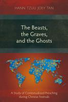 The Beasts  the Graves  and the Ghosts PDF